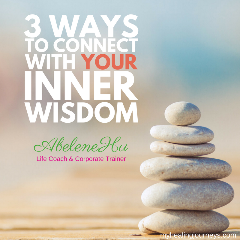 20160914 3 ways to connect with your inner wisdom